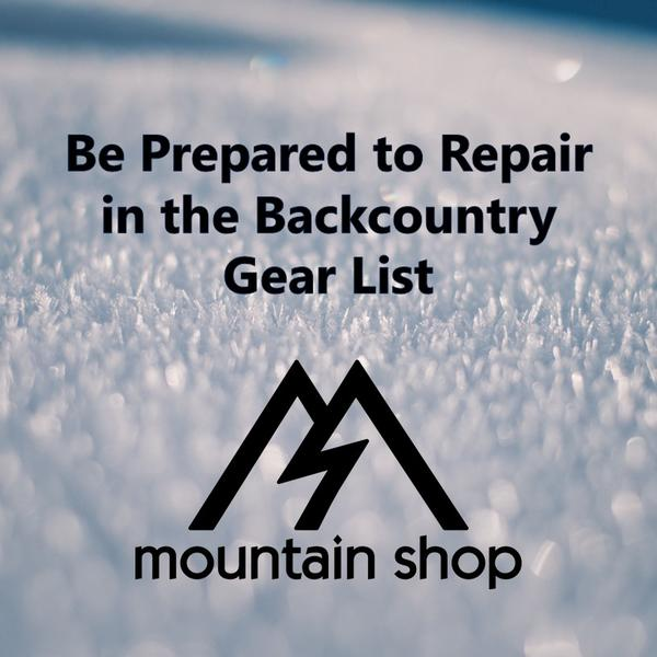Gear List: Backcountry Skiing Repair Kit