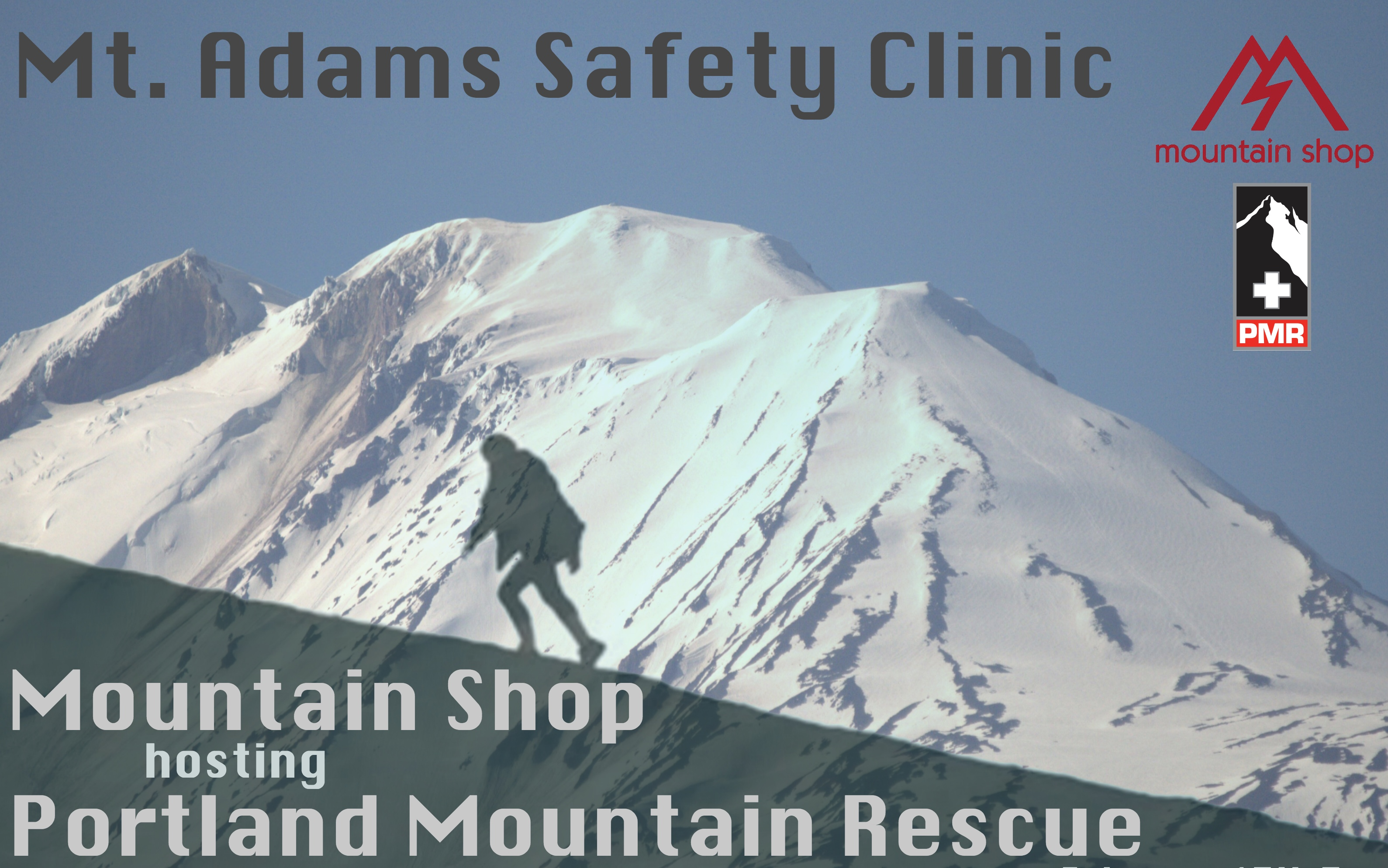 Portland Mountain Rescue: Mt. Adams Safety Clinic